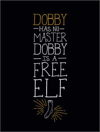 Juliste  Dobby has no master - sitaatti