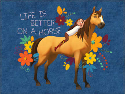 Juliste  Life is better on a horse