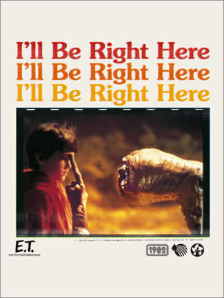 Juliste  E.T. - I'll be right here