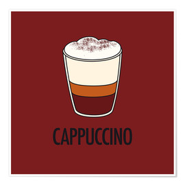 Juliste  Cappuccino, for the italian lover in you! - JASMIN!