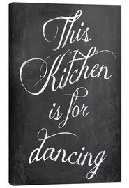 Canvas-taulu  This kitchen is for dancing - GreenNest
