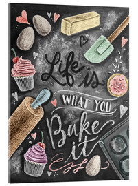 Akryylilasitaulu  Life is what you bake it - Lily & Val
