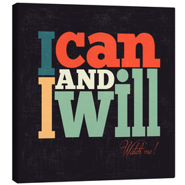 Canvas-taulu  I can and I will - Typobox