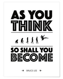 Juliste As you think - Bruce Lee