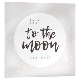 Akryylilasitaulu  Love you (to the moon and back) - Typobox