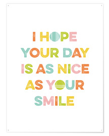 Juliste As nice as your smile