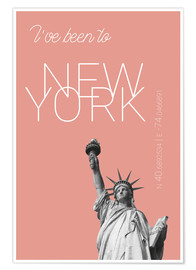 Juliste Popart New York Statue of Liberty I have been to Color: blooming dahlia