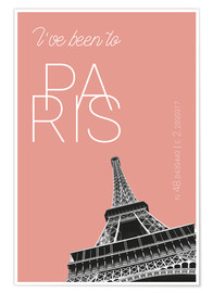Juliste Popart Paris Eiffel Tower I have been to Color: blooming dahlia